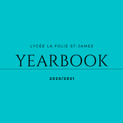 YEARBOOK 2020/21 LYCÉE LA FOLIE ST-JAMES